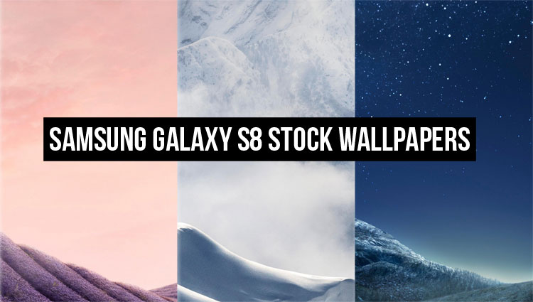 Download Samsung Galaxy S8 Stock Wallpapers Leaked: Download The Samsung Galaxy S8's Stock Wallpapers